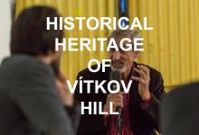 Historical heritage of Vítkov hill